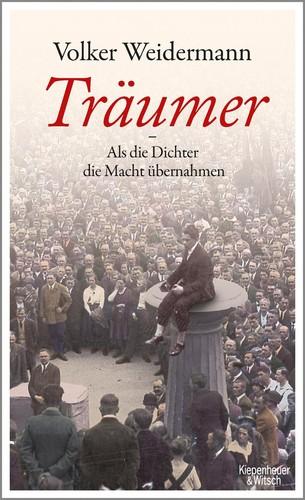 Träumer (German language, 2017, Kiepenheuer & Witsch)