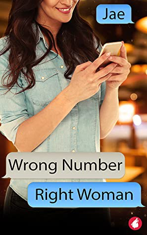 Wrong Number, Right Woman (2020, Ylva Publishing)