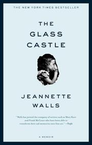 The Glass Castle (2006, Scribner)