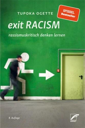 exit RACISM (German language, 2018, UNRAST Verlag)