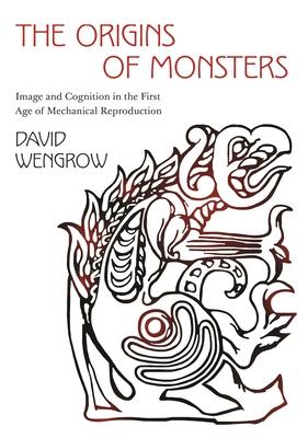 Origins of Monsters (2020, Princeton University Press)