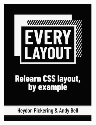Every Layout: Relearn CSS layout, by example (eBook)