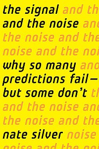 The Signal and the Noise (Hardcover, 2012, Penguin Books)