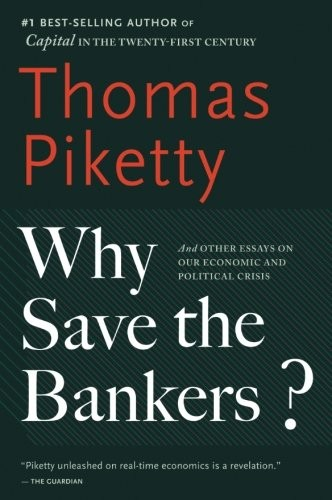 Why Save the Bankers? (paperback, 2017, Mariner Books)