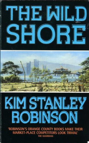 The Wild Shore (Paperback, 1994, HarperCollins)