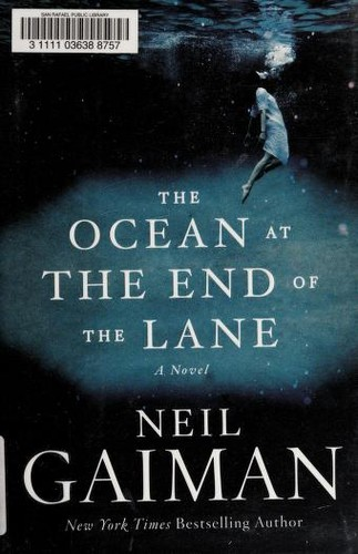 The Ocean at the End of the Lane: A Novel (Hardcover, 2013, William Morrow)