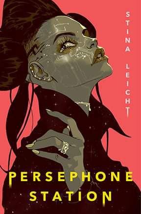 Persephone Station (2021, Gallery / Saga)