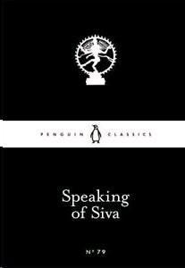 Speaking of Siva-79 (paperback, 2014, Penguin Classic)