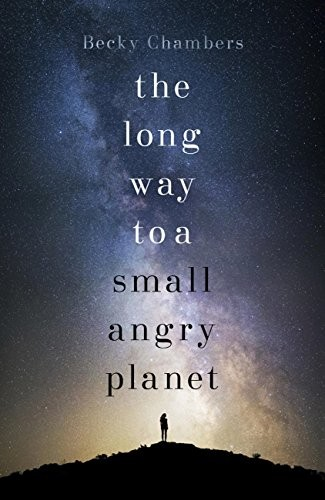 The long way to a small, angry planet (EBook, 2015, Hodder & Stoughton)