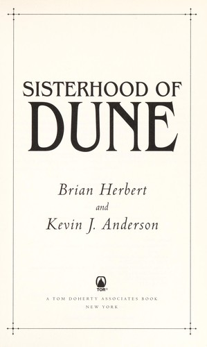 Sisterhood of Dune (2012, Tor)