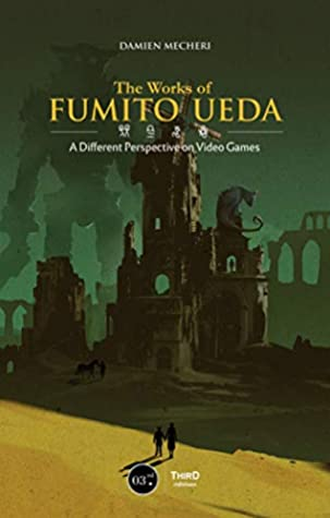 The Works of Fumito Ueda (2019, Third Editions)