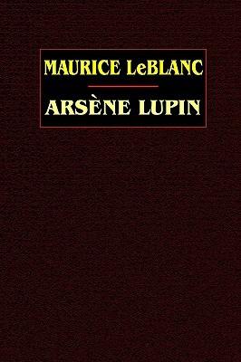 Arsène Lupin (2003, Wildside Press)