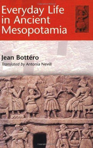 Everyday Life in Ancient Mesopotamia (2001)