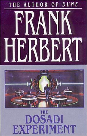 The Dosadi Experiment (2002, Tor Books)