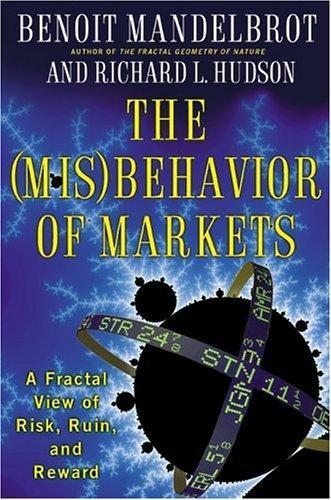 The Misbehavior of Markets (2004, Basic Books)