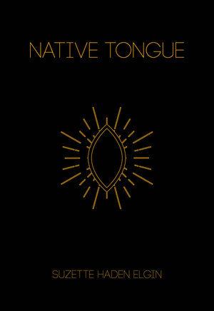 Native Tongue (Paperback, 2000, The Feminist Press)