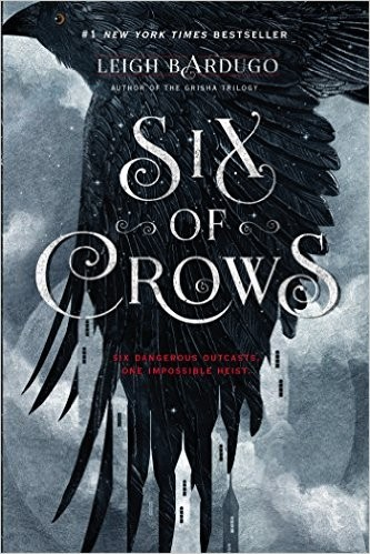 Six of Crows (Hardcover, 2015, Henry Holt and Co.)
