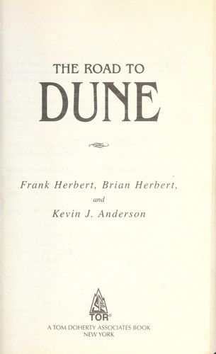 The road to Dune (2006, Tor)
