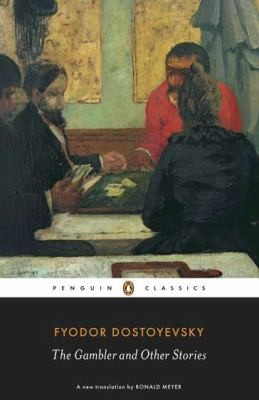 The Gambler And Other Stories (2010, Penguin Books)