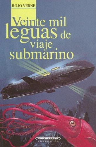 Veinte Mil Leguas De Viaje Submarino (Spanish language, 2004, Panamericana Editorial)