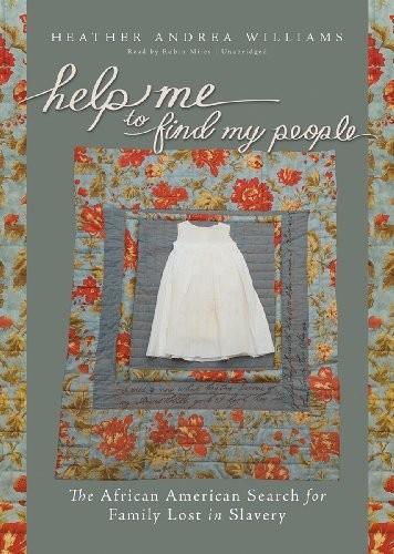Help Me to Find My People (2012, Blackstone Audio, Inc.)
