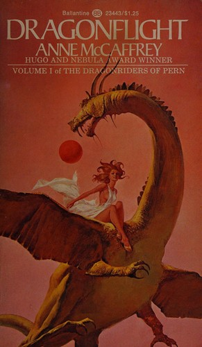 Dragonflight (Mass Market Paperback, 1973, Ballantine Books)