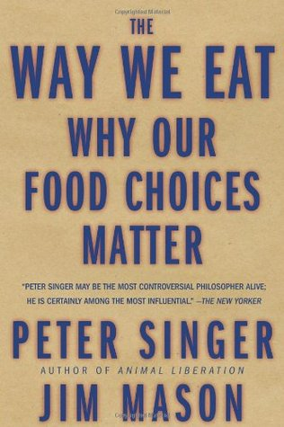 The Way We Eat (2006, Rodale, Distributed to the trade by Holtzbrinck Publishers)