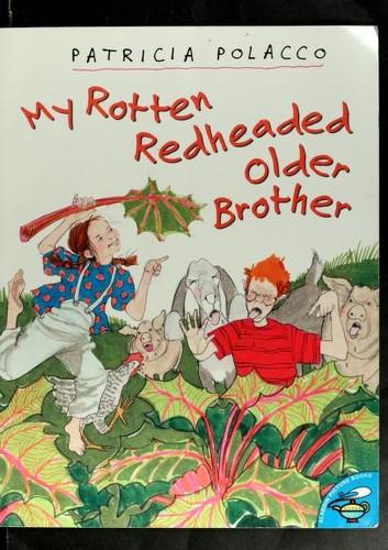 My Rotten Redheaded Older Brother (Aladdin Picture Books) (1998, Aladdin)