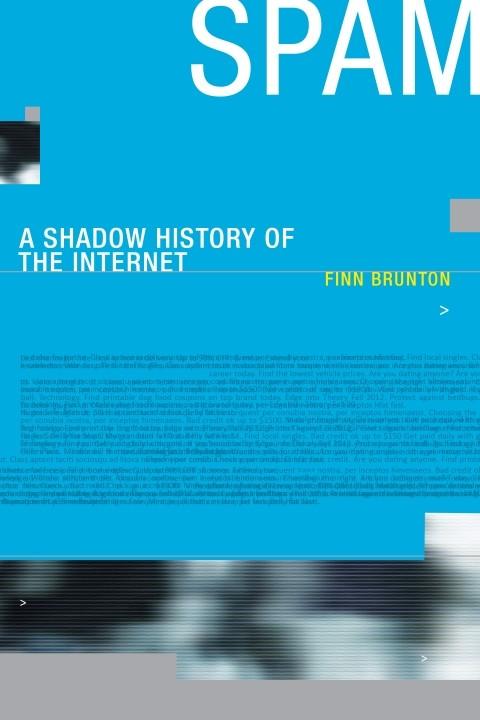 Spam (2013, MIT Press)