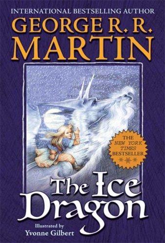 The Ice Dragon (Mass Market Paperback, 2007, Starscape)