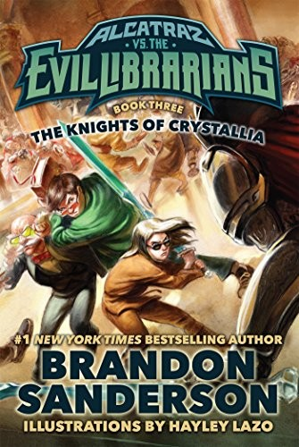 The Knights of Crystallia (hardcover, 2016, Starscape)