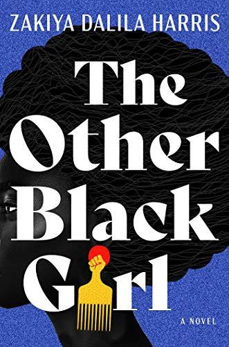 The Other Black Girl (hardcover, 2021, Atria Books)
