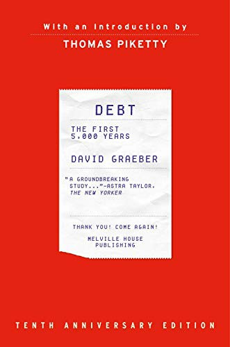 Debt, Tenth Anniversary Edition (hardcover, 2021, Melville House)