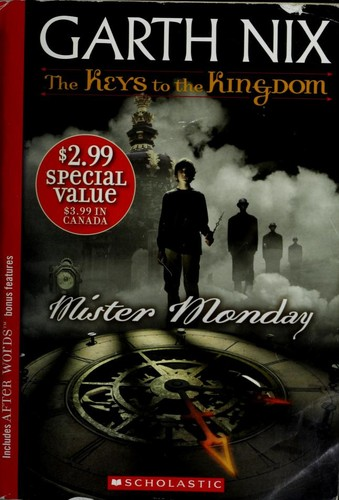 Mister Monday (The Keys to the Kingdom, Book 1) (2006, Scholastic)