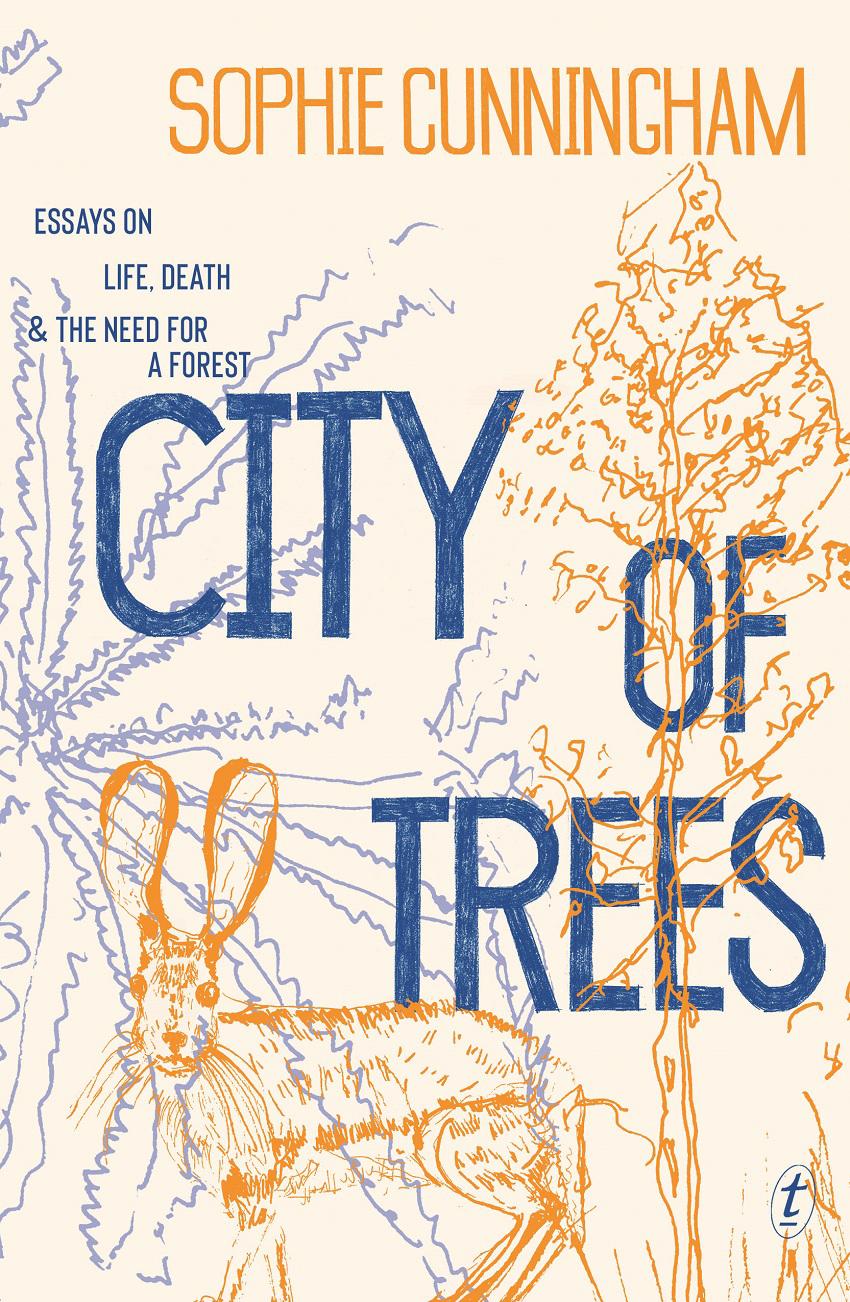 City of Trees (2019, Text Publishing Company)