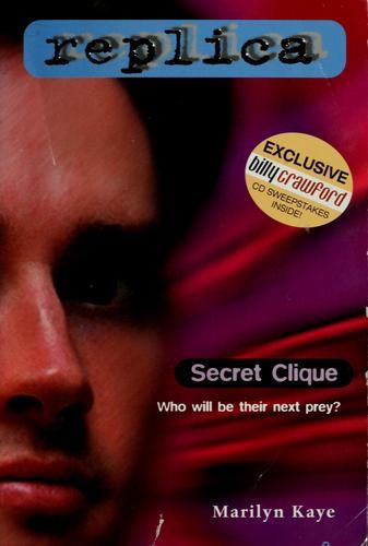 Secret Clique (Replica 5) (Paperback, 1999, Skylark)