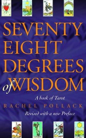 Seventy-eight degrees of wisdom (1997, Thorsons/Element)