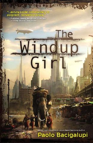 The Windup Girl (Hardcover, 2009, Nightshade Books)
