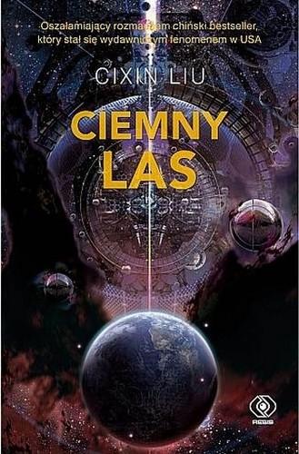 Ciemny las (Polish language, 2017, Dom Wydawniczy Rebis)