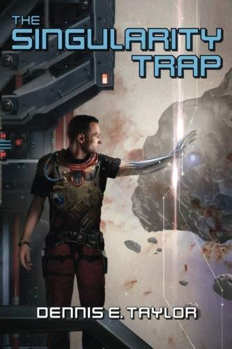 The Singularity Trap (2018, Ethan Ellenberg Literary Agency)