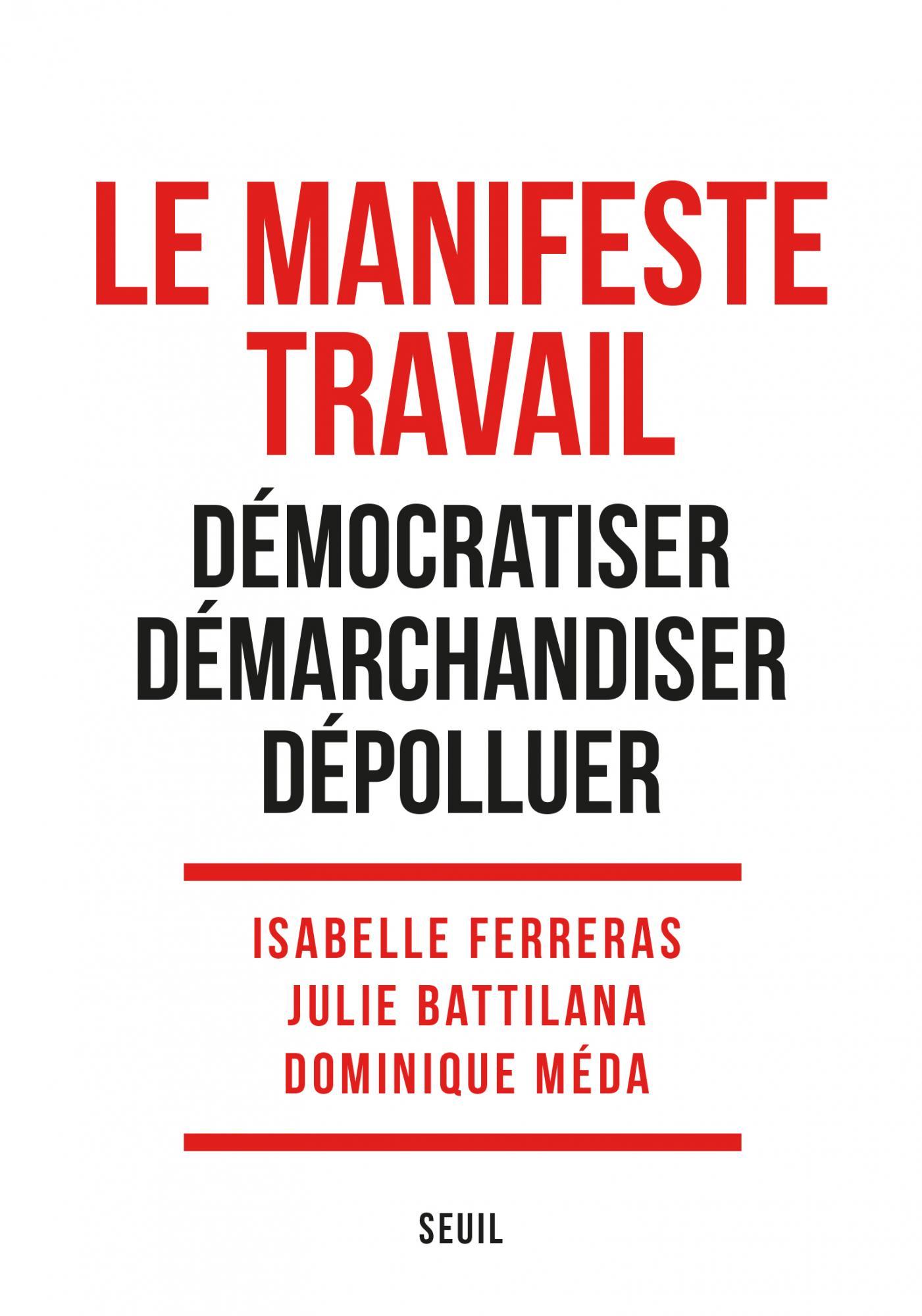 Le Manifeste Travail (2020, Éditions du Seuil)