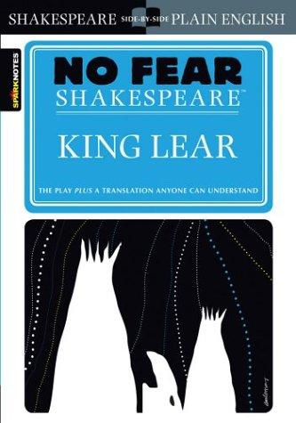 King Lear (No Fear Shakespeare) (No Fear Shakespeare) (2003, SparkNotes)