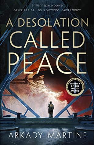 Desolation Called Peace (2021, Pan Macmillan)