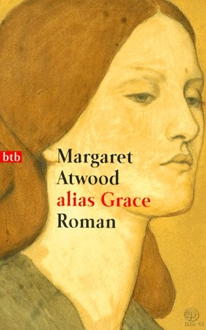 alias Grace. (1998, Btb Bei Goldmann)