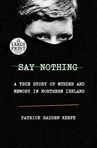 Say Nothing (2019, Random House Large Print)