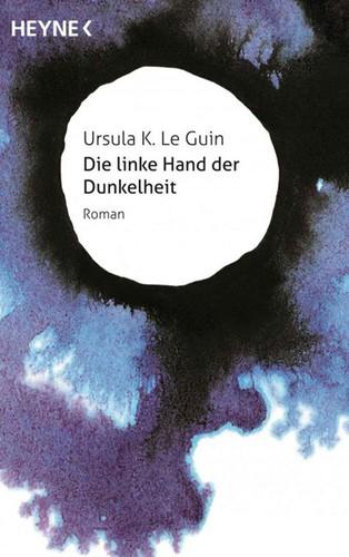 Die linke Hand der Dunkelheit (German language, 2014, Heyne)
