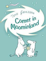Comet in Moominland (2009, Penguin Group UK)
