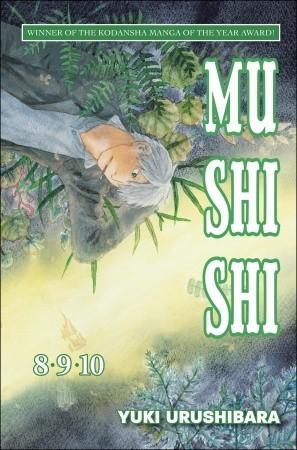 Mushishi, Volumes 8, 9 and 10 (2010, Del Rey)
