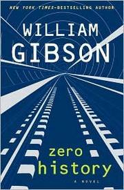 Zero History (2010, Putnam)