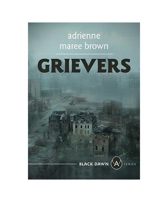 Grievers (Paperback, AK Press)